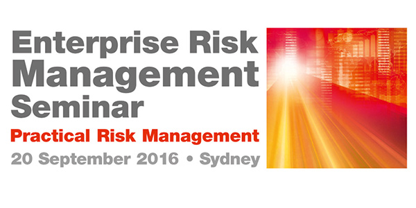The ERM Seminar returns to Sydney on Tuesday 20 September 2016. Register now for a full day of presentations and case studies looking at practical risk management.